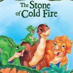 Земля До Начала Времен VII: Камень Холодного Огня
